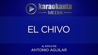 Karaokanta - Antonio Aguilar - El chivo