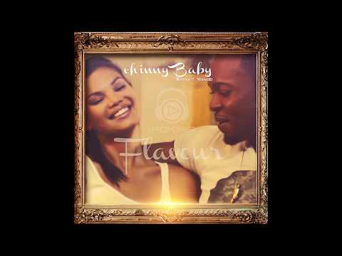 Flavour - Chinny Baby Remix Ft. Nawab