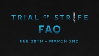 Trial of Strife Play Test  Weekend FAQ