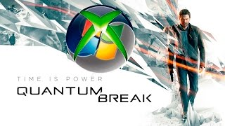 Quantum Break To PC, When Did Microsoft Give Up On The Xbox One?
