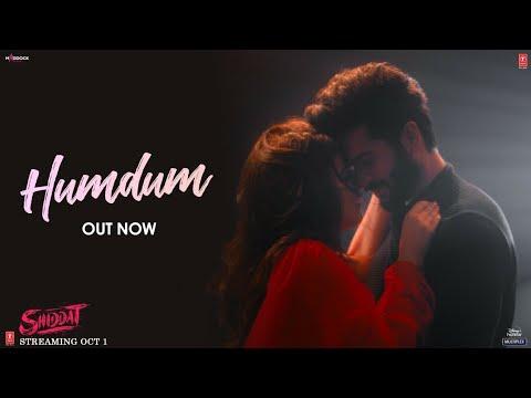 Download Hum Dum (Video) | Shiddat | Sunny Kaushal, Radhika Madan | Ankit Tiwari | Gourov Dasgupta