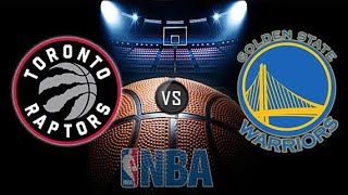NBA Live Stream: Toronto Raptors Vs Golden State Warriors (Live Reaction & Play By Play)