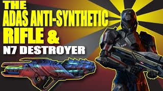 The Adas Anti-Synthetic Assault Rifle | N7 Destroyer Soldier | Mass Effect 3 Multiplayer