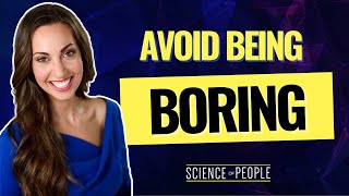 How to Stop Being Boring