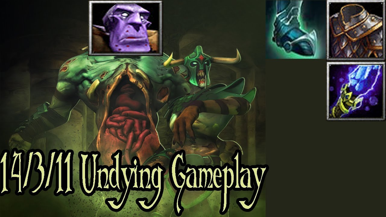 DotA 1 6.85 Undying – Unstoppable!!