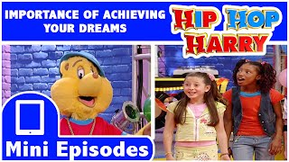 Hip Hop Harry: Importance Of Achieving Your Dreams thumbnail