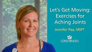 Let's Get Moving: Exercises for Aching Joints