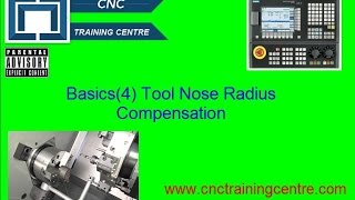 (4) CNC Program Basics Haas Fanuc Mazak ISO Tool Nose Radius Compensation