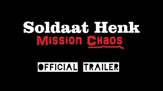 Soldaat Henk Mission Chaos Trailer