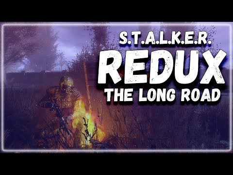 STALKER REMASTERED ► НОВЫЙ STALKER REDUX 2019 / СТАЛКЕР THE LONG ROAD [ОБЗОР]