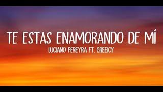 Te Estás Enamorando De Mí - Luciano Pereyra, Greeicy (Con ...