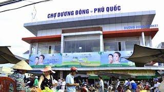 Chợ Dương Đông Phú Quốc. ( Duong Dong market)