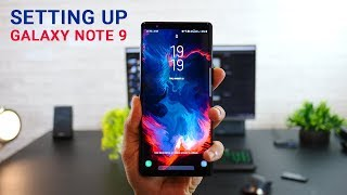 Setting up Galaxy Note 9? - Top 7 Must-Dos! DONT MISS..