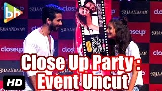 Shaandaar Actors Shahid Kapoor | Alia Bhatt At Close Up First Move Party : Event Uncut
