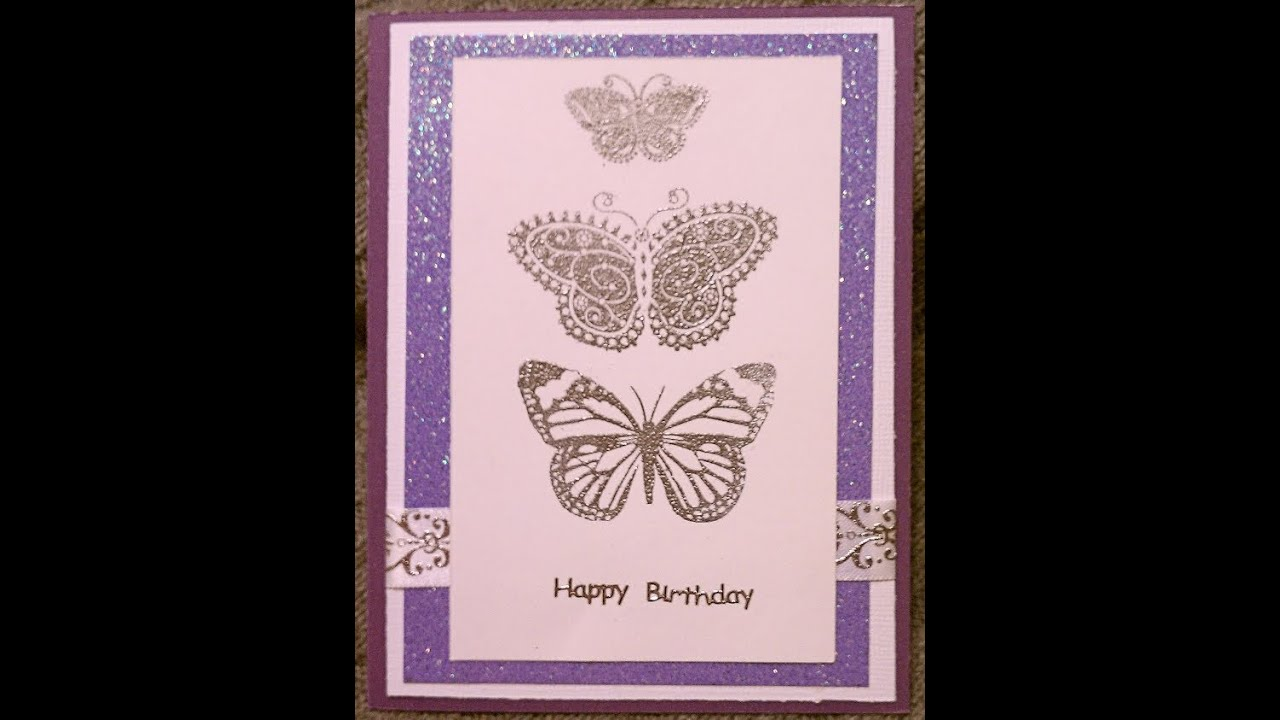 Silver Butterfly Handmade Birthday Card YouTube – Butterfly Birthday Card