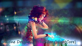Baixar NightCore | Thunder - Imagine Dragons
