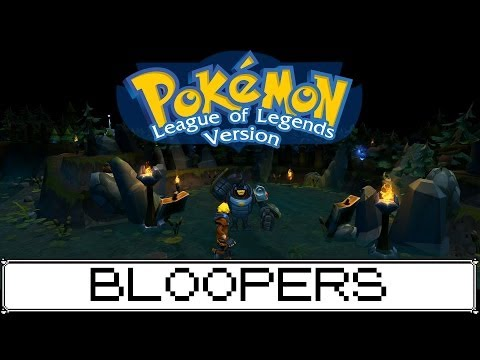 Pokemon: League of Legends Version [Bloopers] [Original audio removed]