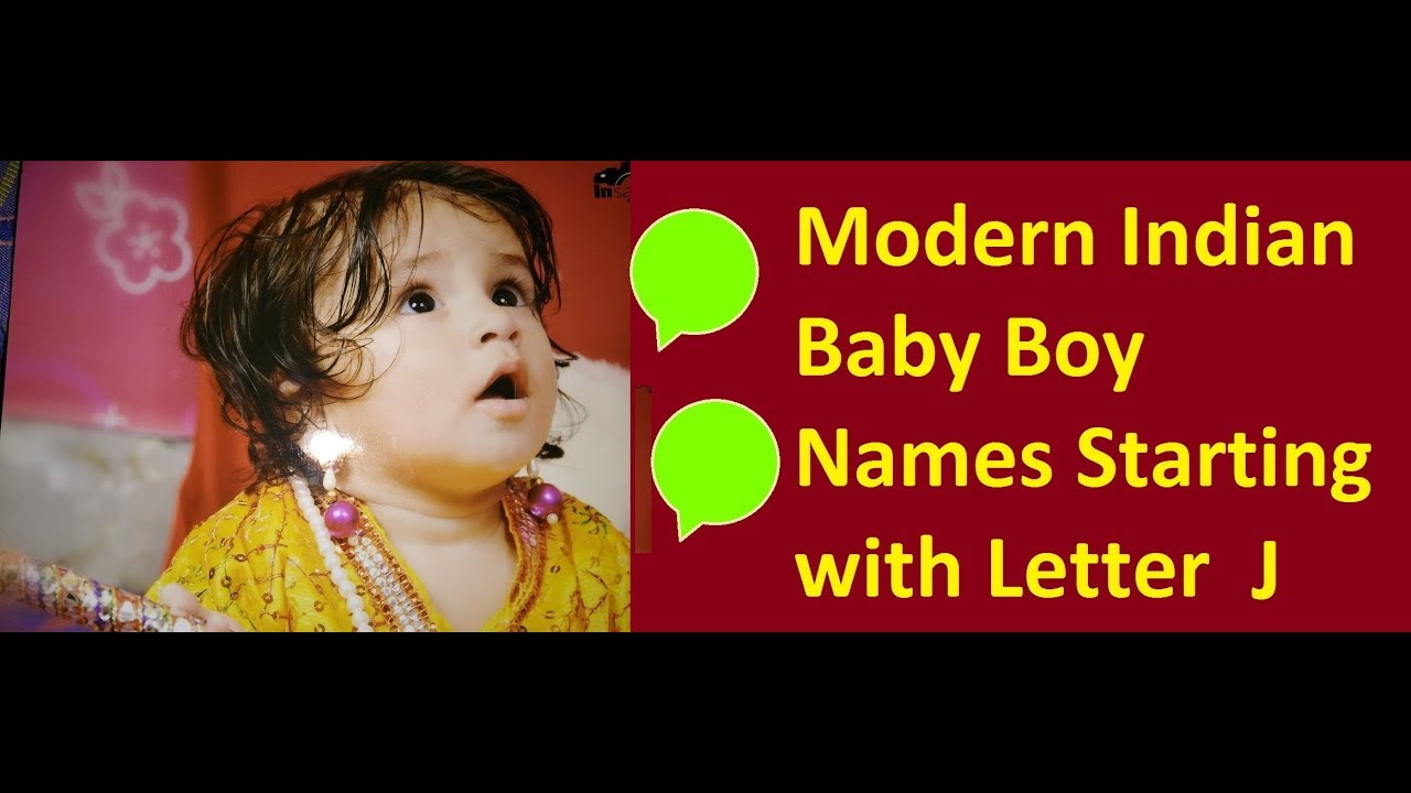 155b66bca5e8 Modern Indian Baby Boy Names Starting with Letter J - YouTube