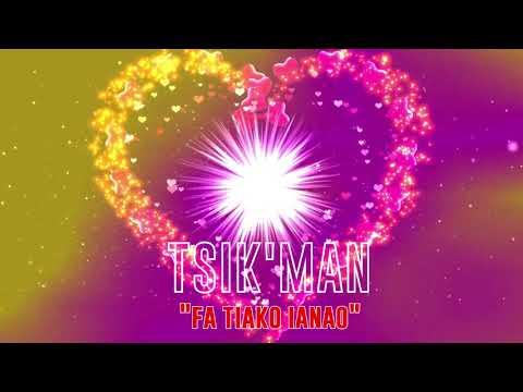 Tsik'man Fa tiako ianao nouveaute malagasy 2020 (lyrics)  (Bongolava mozika)