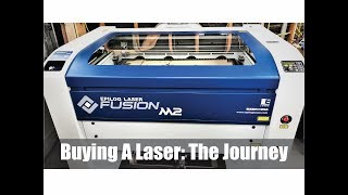 My Journey To Buying A Laser