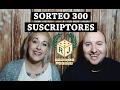 ¡Sorteo y Vídeo Celebración 300 Suscriptores!