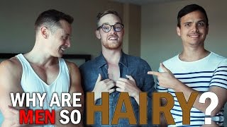 Why Are Men So Hairy? ft. DaveyWavey