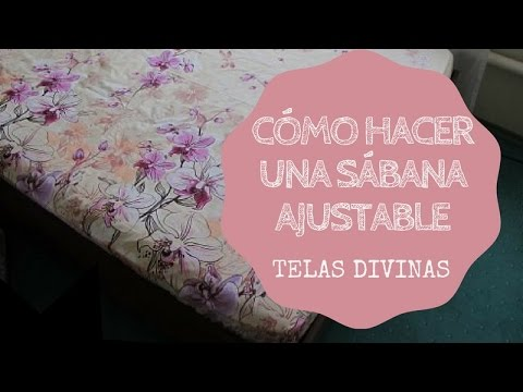 CÓMO HACER UNA SÁBANA AJUSTABLE ⭐⭐⭐⭐⭐ from YouTube · Duration:  2 minutes 2 seconds