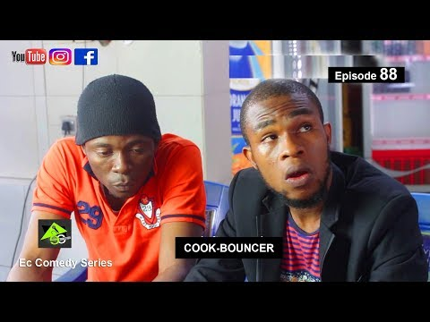 COOK BOUNCER(Ec comedy series) (Episode 88)