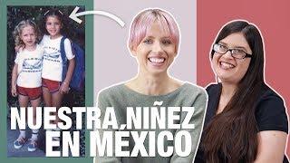 GRINGAS creciendo EN MÉXICO | Mi hermana y yo | Superholly