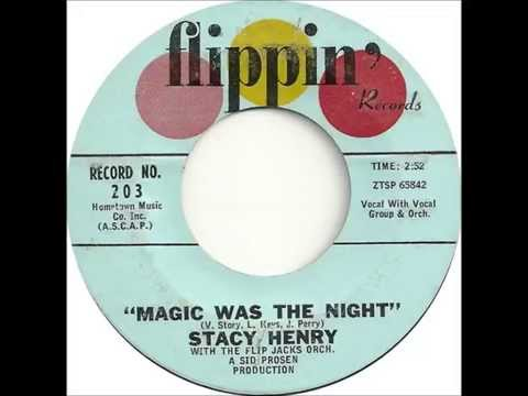 Stacy Henry - Magic Was The Night - Flippin 203 - (1961)