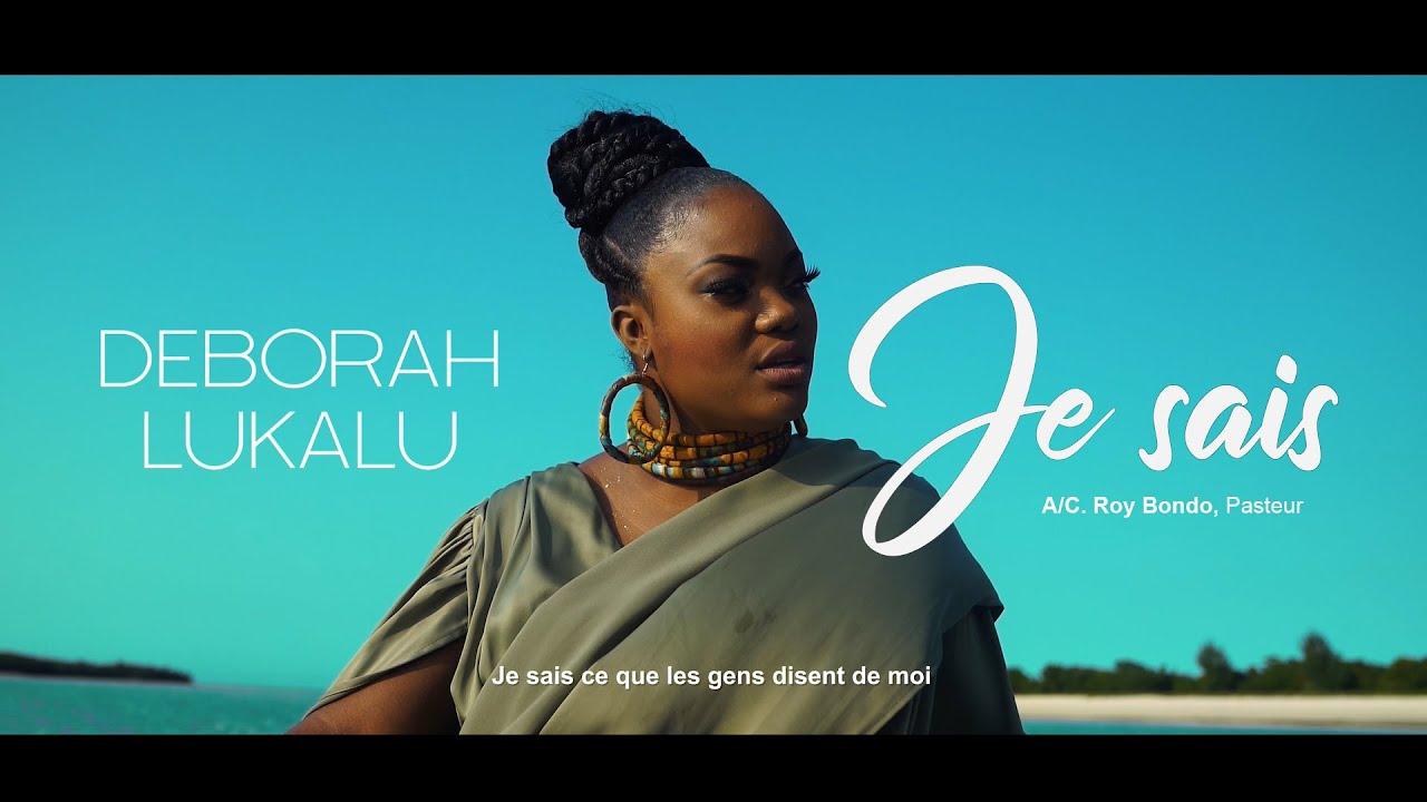 Deborah Lukalu - Je sais (Clip Officiel)