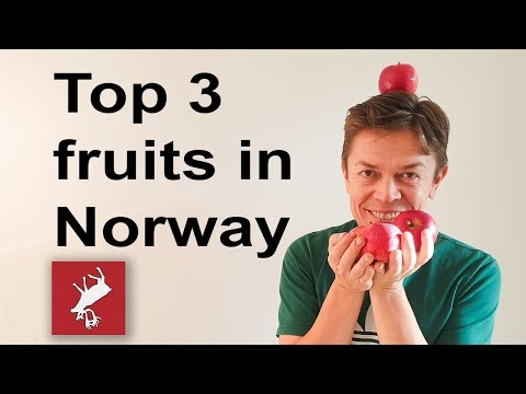 Top 3 Fruits, Norway| Yourway2Norway