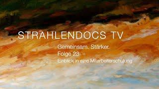 Strahlendocs TV - Gemeinsam. Stärker. - Folge 23