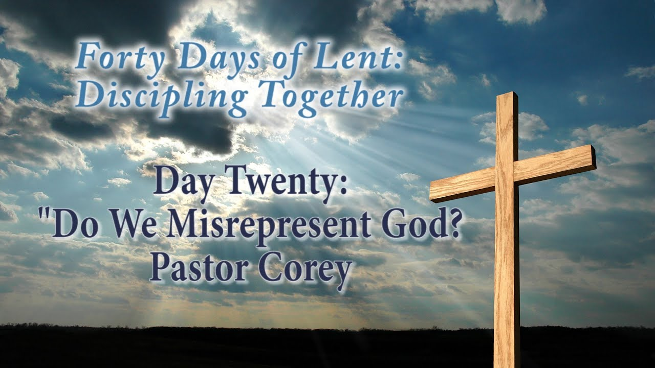 40 Days of Lent, Day 20 - YouTube