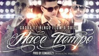 Hace Tiempo Gaona Ft Ñengo Flow (completo) (reggaeton marzo 2012)
