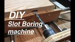 DIY Horizontal Slot Boring Machine. Notch Mortising. Wood Slotting.