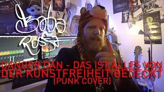 Danger Dan - Das ist alles von der Kunstfreiheit gedeckt (Baba Rossa Cover)