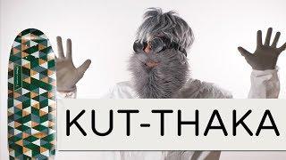 The Kut-thaka | Loaded Board Breakdown