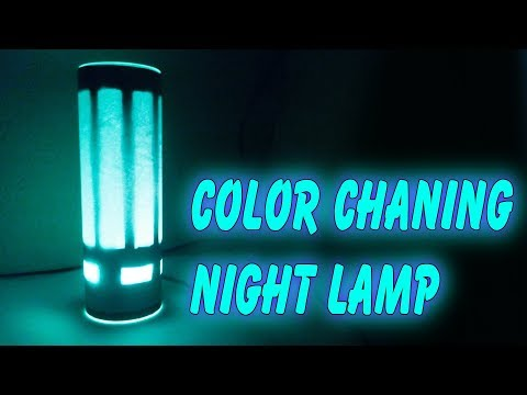 How To Make A RGB Night Lamp