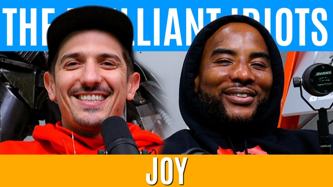 Joy | Brilliant Idiots with Charlamagne Tha God and Andrew Schulz