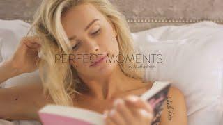 PERFECT MOMENTS by Maffashion