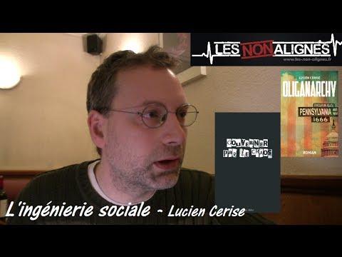Ingénierie sociale et cybernétique - entretien avec Lucien Cerise