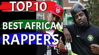 Top 10 African Rappers