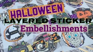 Halloween Layered Sticker Embellishments | I'm A Cool Mom