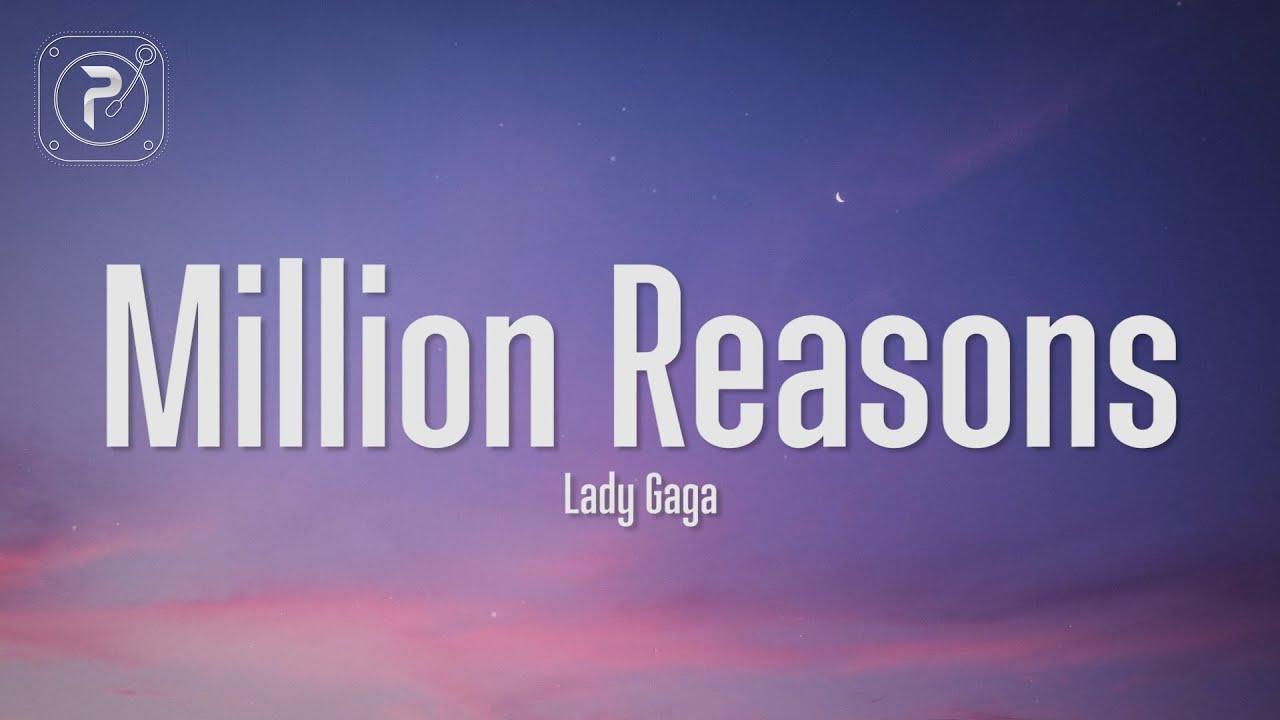 Download Lady Gaga - Million Reasons (Lyrics)