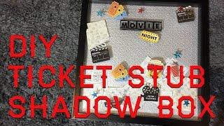 Diy Movie Ticket Stub Shadow Box