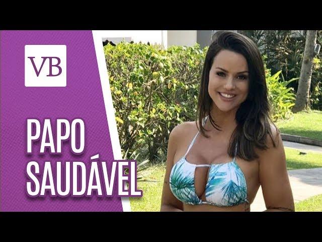 Papo Saudável: Carol Dias - Você Bonita (27/02/19)