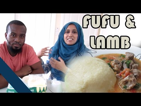 FUFU AND LAMB | Cooking with my husband