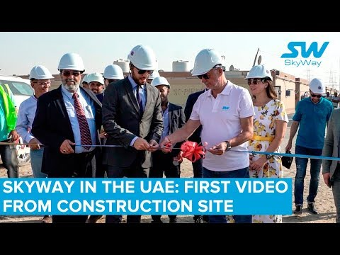SkyWay in the UAE: first video from construction site
