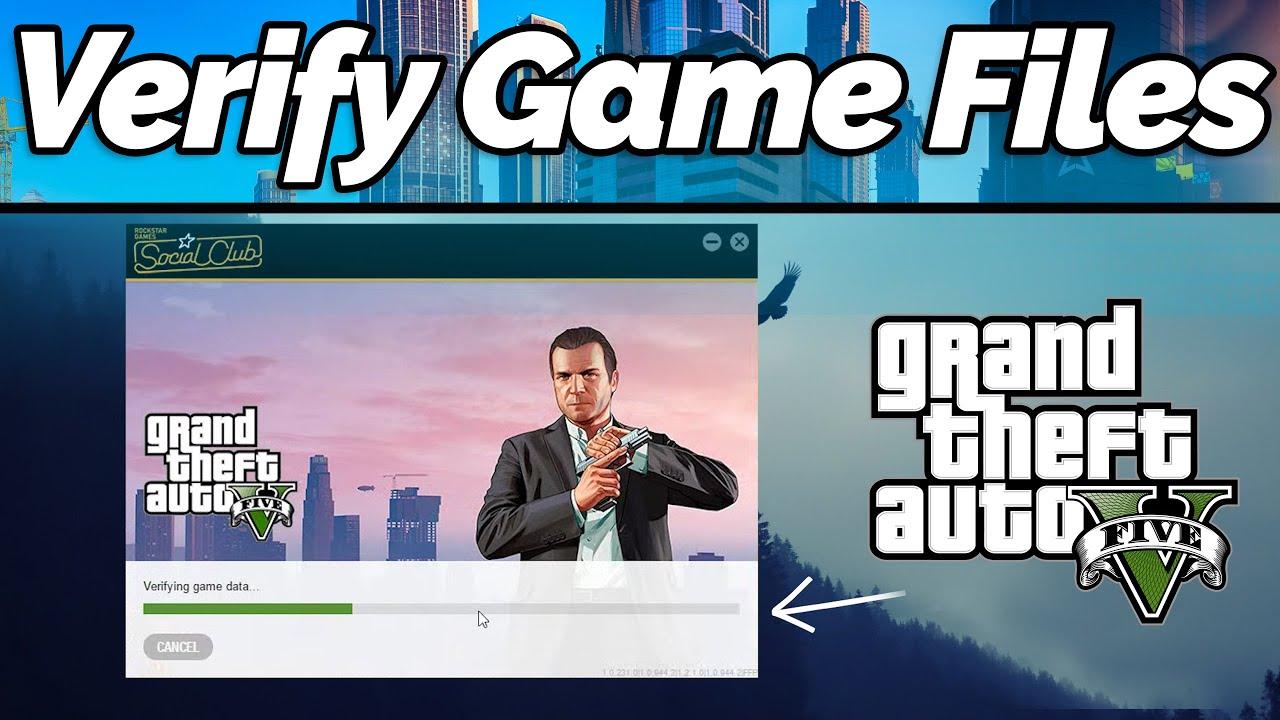 How to Verify GTA 5 Game Files (Steam, Social Club, Disc Version) (2020 tutorial)